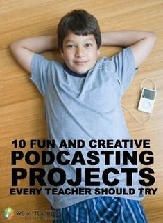 10 Podcasting Projects Every Teacher Should Try | Todoele - Enseñanza y aprendizaje del español | Scoop.it