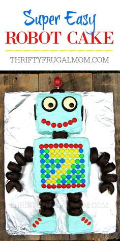 Learn how to make this fun, easy robot cake. It's perfect for birthdays and is made from a simple 9x13 cake. And isn't it the cutest robot ever?!