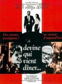 Devine qui vient dîner... Guess Who's Coming to Dinner 1967 Un film, et un message d'amour
