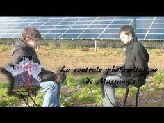 Emission - La Centrale Photovoltaïque de Massangis (Yonne)