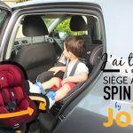 Test du siège auto Spin 360 de la marque Joie (+ 3 conseils pour améliorer la sécurité en voiture)