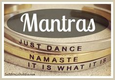 Mantras: Let's get this under control