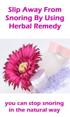 Slip Away From Snoring By Using Herbal Remedy