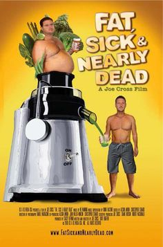 Fat, Sick and Nearly Dead - DVD    This is a great documentary!
