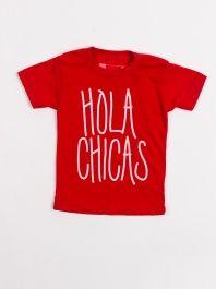 Hola Chicas by Dilascia - ShopKitson.com