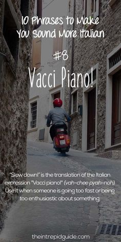 Italian Phrases Vacci piano