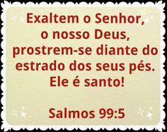 Palavra e Ação : Salmo 99 Comentários Pr Heber Toth Armí