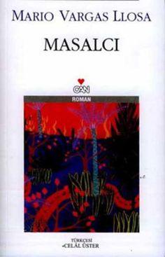 masalci - mario vargas llosa - can yayinlari  http://www.idefix.com/kitap/masalci-mario-vargas-llosa/tanim.asp