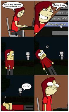 Lol Minecraft problems.