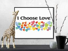 I Choose Love is a modern art print professionally designed