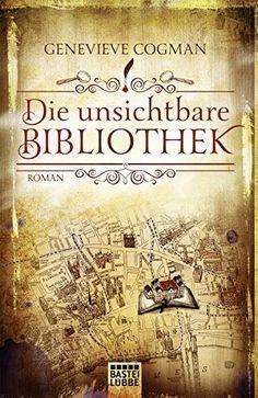 Die unsichtbare Bibliothek: Roman (Fantasy. Bastei Lübbe Taschenbücher) von Genevieve Cogman http://www.amazon.de/dp/3404207866/ref=cm_sw_r_pi_dp_RGe8wb0MSCDDY