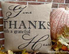 """""""Give Thanks with a Grateful Heart"""""""