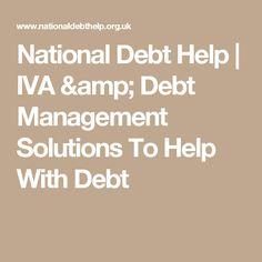 National Debt Help   IVA & Debt Management Solutions To Help With Debt
