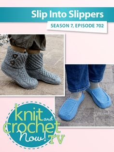 Knit and Crochet Now! Season Slip Into Slippers Knit And Crochet Now, Bead Kits, Crochet Slippers, Season 7, Sewing Patterns, Card Making, Quilts, Stitch, Knitting