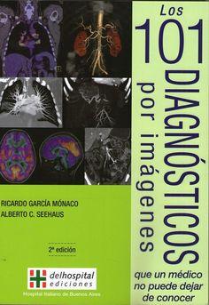 Los 101 Diagnosticos por Imágenes que un medico no puede dejar de conocer   #DiagnosticoporImagen #Radiologia #MedicinaClinica #Medicina #LibrosdeMedicina #LibrosdeRadiologia #AZMedica