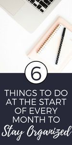 Things to Do at the Start of Every Month to Stay Organized | Struggling to stay organized and productive each month? Here are a few things to do instead! | Productivity, Organization