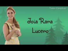Coisas que Gosto: Joia Rara - Lucero (Carinha de anjo) | COM LETRA