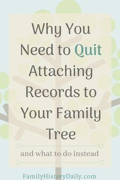 Quit Attaching Records to Your Family Tree and Start Doing This Instead The increasing availability of places to store and share family trees has many benefits, but it has also created one major problem for researchers – access to attached records. Genealogy Forms, Free Genealogy Sites, Genealogy Chart, Genealogy Research, Family Genealogy, Lds Genealogy, Free Genealogy Records, Ancestry Records, Genealogy Quotes
