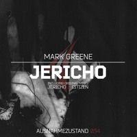 Jericho (Original Mix) [Ausnahmezustand] by Mark Greene on SoundCloud