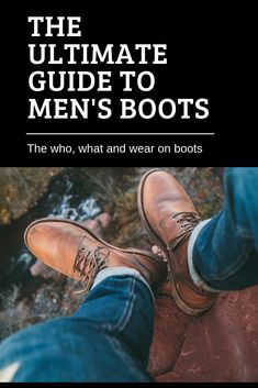 The Ultimate Guide To Boots Mens Brown Boots, Burgundy Boots, Green Boots, Grey Boots Outfit, Men's Boots, Mens Military Boots, Mens Boots Fashion, Desert Boots, Fashion Stylist