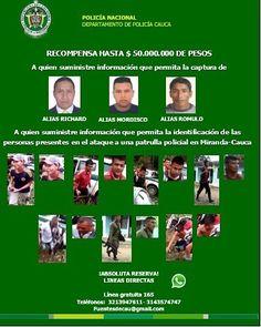 50 millones de pesos de recompensa por información que ayude a la captura de los autores del asesinato de 3 uniformados de la Policía en el norte del Cauca y las personas que hurtaron armamento de dotación.