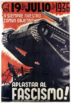 """""""""""On July and always, our common objective – smash fascism!"""" – 🇪🇸 Anarchist (CNT-FAI) propaganda poster from the Spanish Civil War referencing the July uprising in Barcelona. Spanish Classroom, Teaching Spanish, Spanish Teacher, Art Vintage, Vintage Posters, Vintage Ads, Political Posters, Protest Posters, Political Art"""