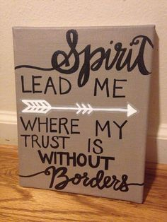 """Spirit Lead Me Where My Trust Is Without Borders"" (Oceans by Hillsong) canvas painting Diy Canvas, Painting Canvas, Painting Quotes, Canvas Ideas, Canvas Art, Diy Painting, Summer Painting, Heart Painting, Canvas Crafts"