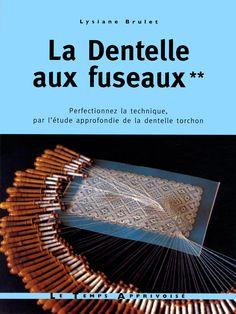 DENTELLE AUX FUSEAUX T2 by Lysiane Brulet