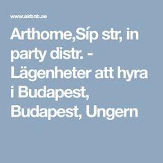 Arthome,Síp str, in party distr. - Lägenheter att hyra i Budapest, Budapest, Ungern