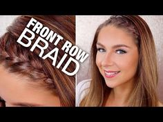 Hairstyles With Braids In The Front Popular - front row braid Braid Front Of Hair, Front French Braids, Front Braids, Braids For Short Hair, Super Easy Hairstyles, Fast Hairstyles, Braided Hairstyles Tutorials, Braid Hairstyles, Front Braid Tutorials
