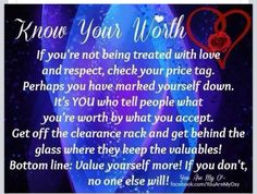 Know your worth!!!!
