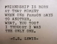 C.S. LEWIS quote inspirational quote Literary quote friendship quote friendship gift for best friend friendship by PoetryBoutique on Etsy