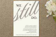 Vow renewal invite, this is a cool idea. not sure we would have a renew our wedding vows party but. Vow Renewal Invitations, Anniversary Party Invitations, 25th Wedding Anniversary, Pink Invitations, Anniversary Parties, Invitation Cards, Wedding Invitations, Anniversary Ideas, Anniversary Humor