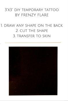 DIY Temporary Tattoo. Cut out any shape!