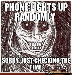 Phone lights up randomly / Sorry, just checking the time