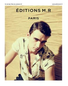 Elliot Vuillod photographed by Paul Wetherell for Editions M.R spring / summer 2017 campaign. Art direction by Atelier Franck Durand.