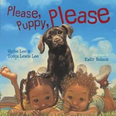 Please Puppy Please by Spike Lee. Cute, little-kid friendly illustrations. We loved this one - the pages are visually arresting and our kids can't stop staring at them.