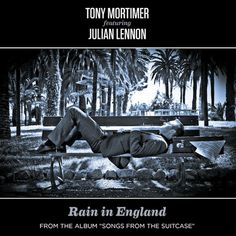 "We are delighted to announce that Rain in England the second single from the new Tony Mortimer album, on FOD Records, ""Songs From The Suitcase"" featuring Julian Lennon, is available from the 23rd September. Stay tuned for the video which is coming shortly."