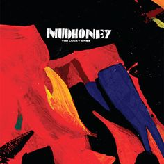 Mudhoney March To Fuzz In 2020 With Images Fuzz Cover Songs