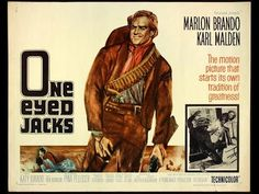 Here tis, free to watch so no excuses. One Eyed Jacks 1961 Marlon Brando, Karl Malden