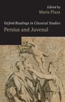 Persius and Juvenal / edited by Maria Plaza.