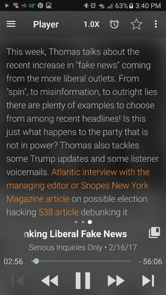 "This week, Thomas talks about the recent increase in ""fake news"" coming from the more liberal outlets. From ""spin"", to misinformation, to outright lies there are plenty of examples to choose from among recent headlines! Is this just what happens to the party that is not in power? Thomas also tackles some Trump updates and some listener voicemails. Atlantic interview with the managing editor or Snopes New York Magazine article on possible election hacking 538 article debunking it Washington…"