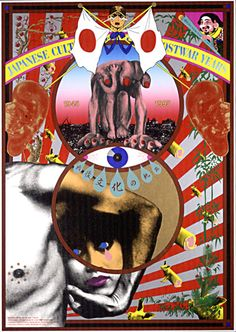 Japanese Culture of the Postwar Years Tadanori Yokoo poster illustration vintage retro poster art graphic design Japanese Graphic Design, Vintage Graphic Design, Graphic Design Posters, Poster Art, Kunst Poster, Japanese Culture, Japanese Art, Tadanori Yokoo, Japanese Poster