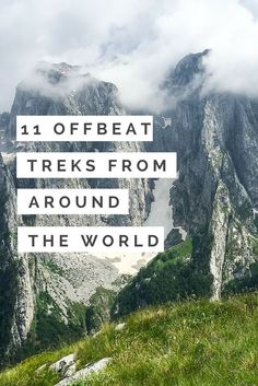 A roundup of our favorite offbeat treks from around the world, from Albania to Myanmar. | http://uncorneredmarket.com/offbeat-treks-around-the-world/