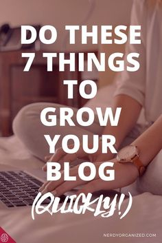 Grow your blog, blog content schedule, blogging tips