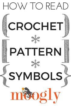 How to Read Crochet Pattern Symbols - get the scoop on what all that punctuation means on Mooglyblog.com! *** #crochet tutorial #crochet patterns #diy #crafts #moogly #how to crochet #crochet projects