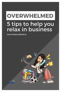 Are you feeling overwhelmed with all you have to do? Is business making your stress and worry? We have 5 tips to help you relax in business and start enjoying your work again, take a look!