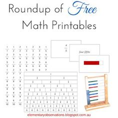 Round up of free math printables - aimed at Montessori environments, but some materials will work for any classroom