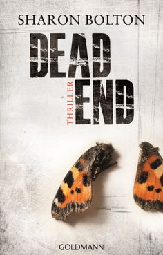 Dead End von Sharon Bolton