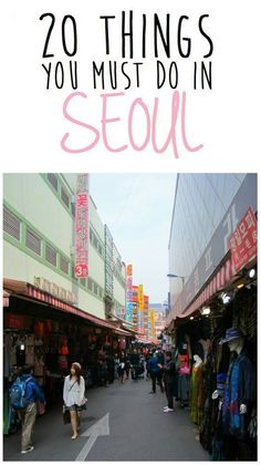 20 things you must do in Seoul, South Korea. This is a really good guide/recommandation. During my 4 month stay in Seoul I did almost everything on this list :) South Korea Travel, Asia Travel, Oh The Places You'll Go, Places To Travel, Travel Guides, Travel Tips, Seoul Travel Guide, The Rok, Visit Seoul